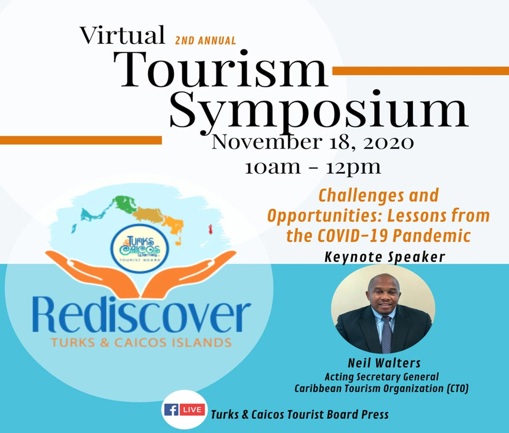 The Symposium's keynote , Turks and Caicos Tourism Month